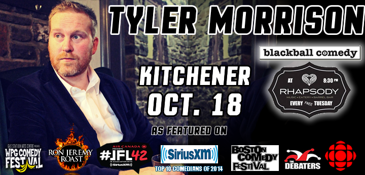 Tyler Live @ Black Ball Comedy in Kitchener